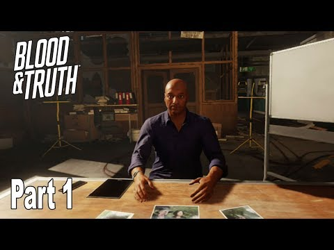 Blood & Truth - Walkthrough Part 1 No Commentary [HD 1080P]