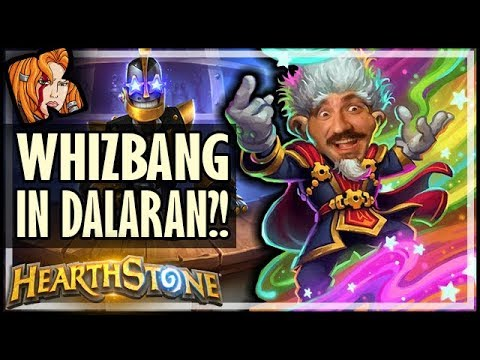 How Does Whizbang Work In Dalaran Heist? - Rise of Shadows Hearthstone