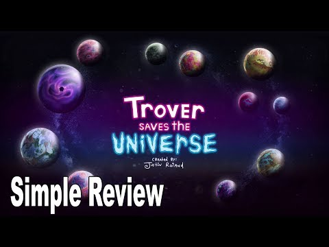 Trover Saves the Universe Simple Review [HD 1080P]