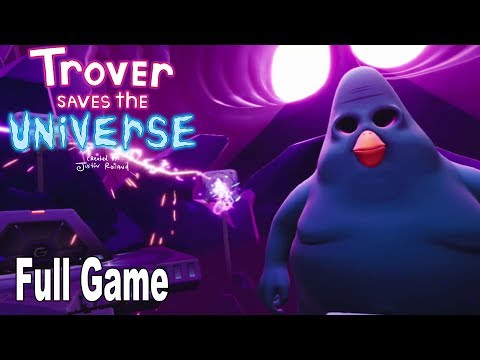 Trover Saves the Universe - Full Game Walkthrough [HD 1080P]