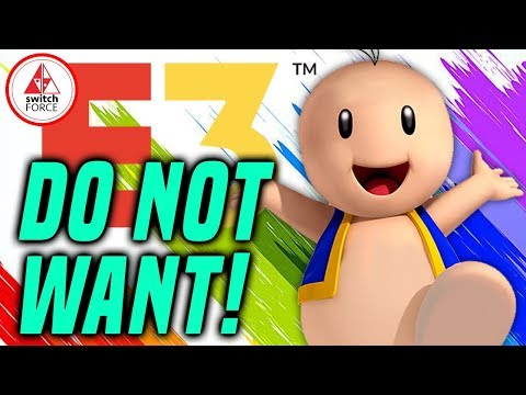 Nintendo Switch E3 2019 - What We DO NOT WANT!