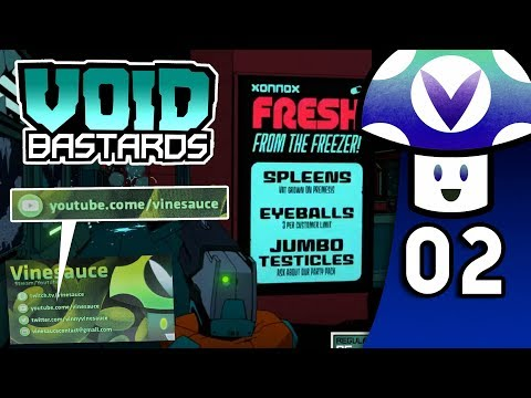 [Vinesauce] Vinny - Void Bastards (PART 2)