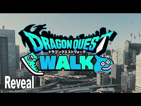 Dragon Quest Walk - Reveal Trailer (Japanese) [HD 1080P]