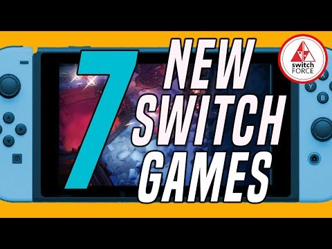7 GREAT NEW Switch Games JUST ANNOUNCED...No Seriously, It's A Good Week!! (Nintendo Switch Games)