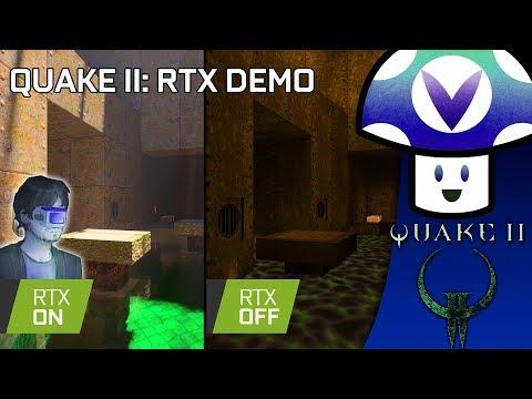 [Vinesauce] Vinny - Quake II RTX
