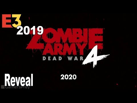 Zombie Army 4: Dead War - Reveal Trailer E3 2019 [HD 1080P]