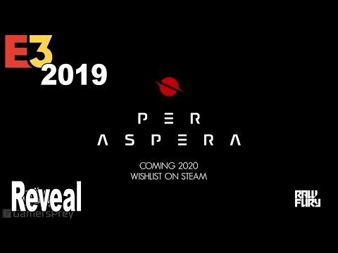 Per Aspera - Reveal Trailer E3 2019 [HD 1080P]