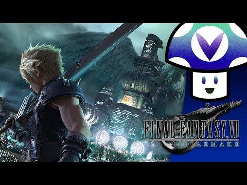 [Vinesauce] VineTalk - Final Fantasy Remake VII Trailer Reaction & Discussion