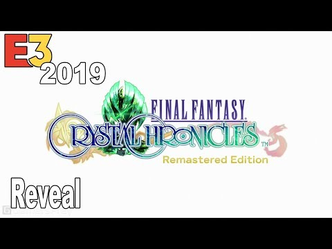 Final Fantasy Crystal Chronicles: Remastered Edition - Reveal Trailer E3 2019 [HD 1080P]