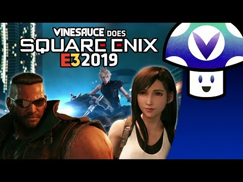 [Vinesauce] Vinny - E3 2019: Square Enix Conference