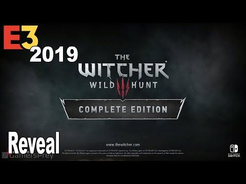 The Witcher III: Wild Hunt Complete Edition - Nintendo Switch Reveal Trailer E3 2019 [HD 1080P]