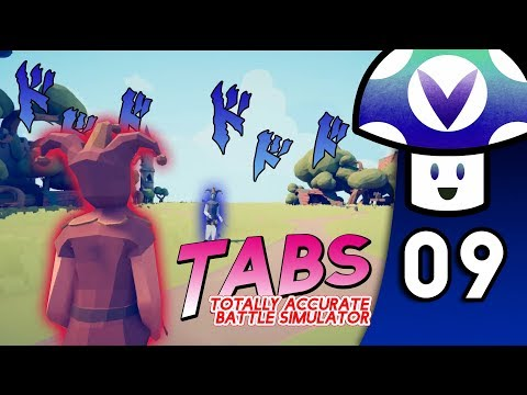 [Vinesauce] Vinny - TABS: Totally Accurate Battle Simulator (PART 9)