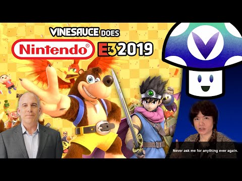 [Vinesauce] Vinny - E3 2019: Nintendo Direct