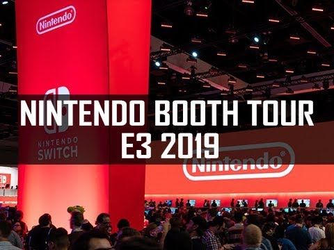 NINTENDO BOOTH TOUR - E3 2019