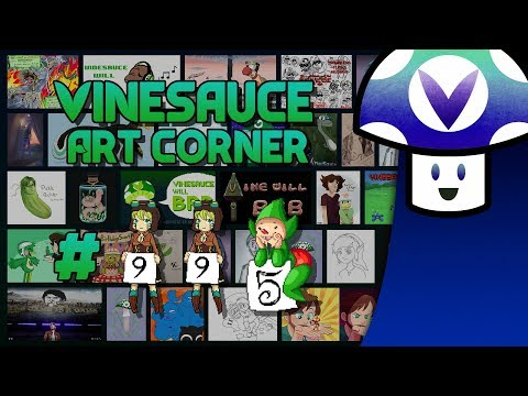 [Vinebooru] Vinny - Vinesauce Art Corner (PART 995)