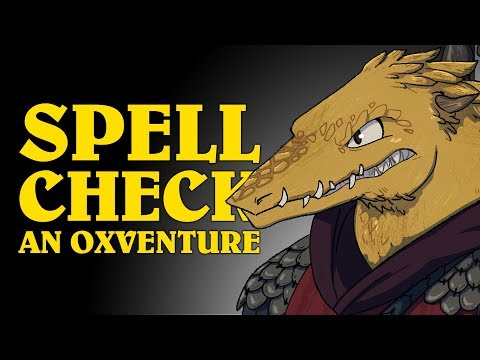 Dungeons & Dragons: SPELL CHECK! An Oxventure LIVE Episode