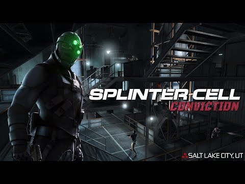Splinter Cell Conviction - Salt Lake City, Utah (Realistic, No Mark and Execute, Aggressive Stealth)