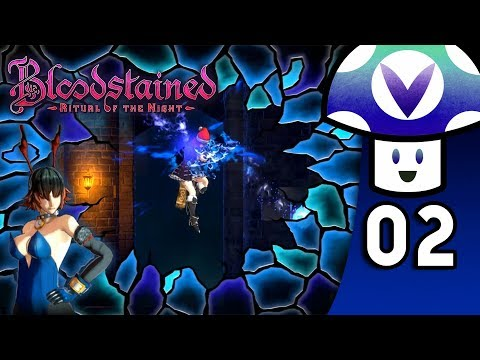 [Vinesauce] Vinny - Bloodstained: Ritual of the Night (PART 2)