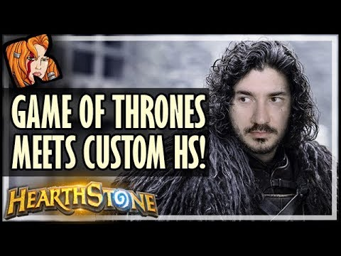 Game of Thrones Meets Custom HS Cards! - Rise of Shadows Hearthstone
