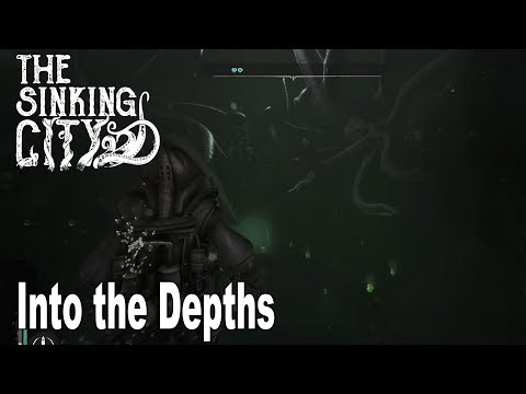 The Sinking City - Walkthrough Part 9 Into the Depths [HD 1080P]