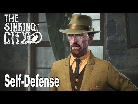 The Sinking City - Walkthrough Part 7 Self-Defense [HD 1080P]