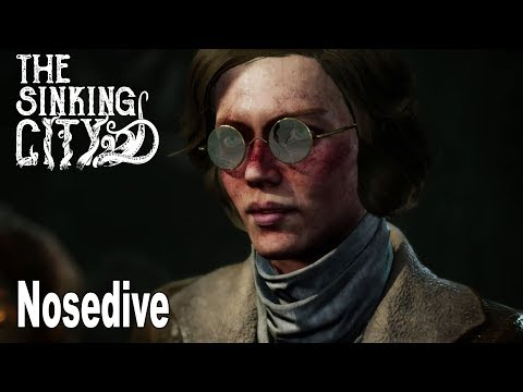 The Sinking City - Walkthrough Part 5 Nosedive [HD 1080P]