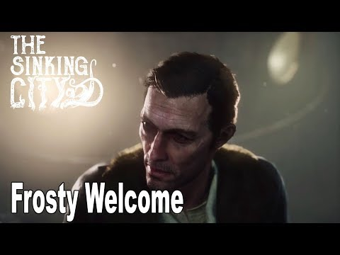The Sinking City - Walkthrough Part 1 Frosty Welcome [HD 1080P]