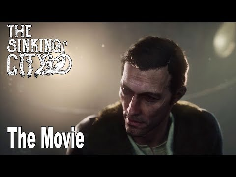 The Sinking City - The Movie All Cutscenes [HD 1080P]