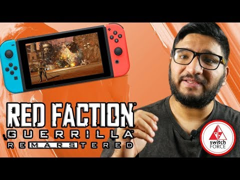 A New Switch Game... 10 Years Later!? (Red Faction Guerrilla Remarstered)