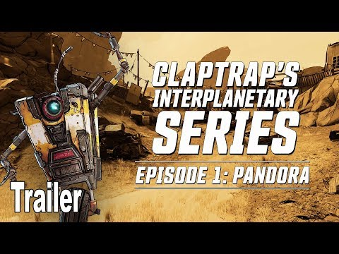 Borderlands 3 - Claptrap Presents Pandora Trailer [HD 1080P]
