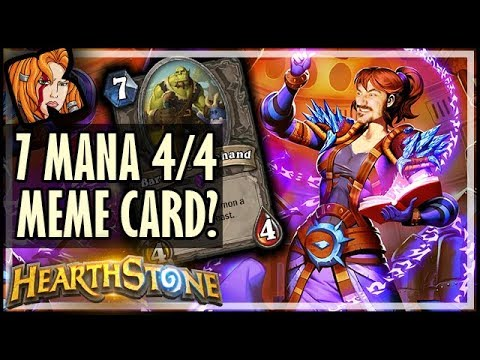 7 Mana 4/4?! Just A MEME Card? - Hearthstone