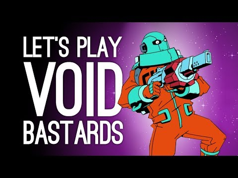 Void Bastards Gameplay: WALL TO WALL BASTARDS! (Let's Play Void Bastards))
