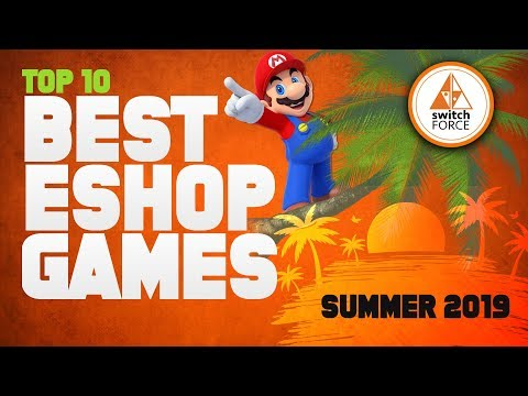 Top 10 Best Switch Games for Summer 2019 on Nintendo Switch eShop!