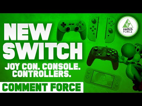Let's TALK New Switch Controllers, Joy Con and Console! (Comment Force)