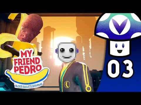 [Vinesauce] Vinny - My Friend Pedro (PART 3 Finale)