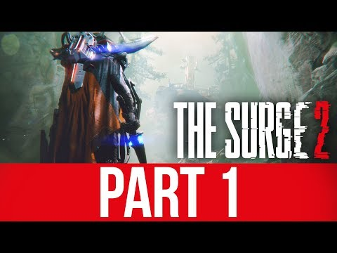 THE SURGE 2 Gameplay Walkthrough Part 1 - INTRO