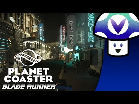 [Vinesauce] Vinny - Planet Coaster: Blade Runner Theme Park