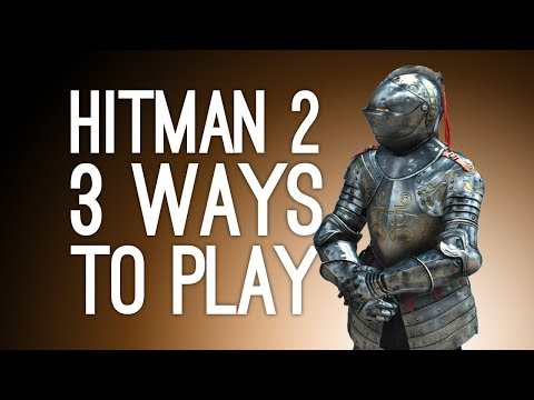 Hitman 2: Isle of Sgail 3 Ways to Play! (Phoenix Burning, Silent Assassin, Suit of Armor)  Ep. 2/2