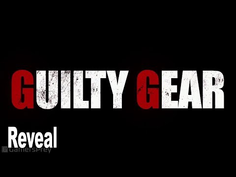 Guilty Gear (2020) - Reveal Trailer EVO 2019 [HD 1080P]