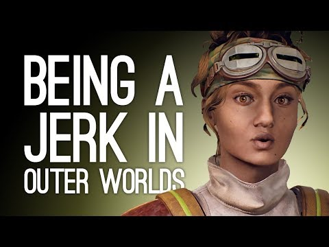 The Outer Worlds Gameplay: LET'S BE SPACE JERKS! (Let's Play The Outer Worlds)