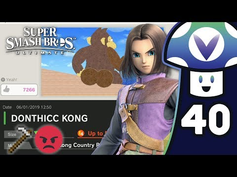 [Vinesauce] Vinny - Super Smash Bros. Ultimate: Dragon Quest Hero Update (PART 40)