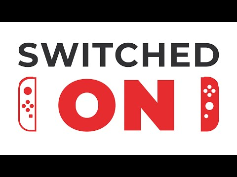 The SWITCHED On Podcast - Ep.1 (Nintendo Switch Podcast - Switch News, Switch Games, Life!)