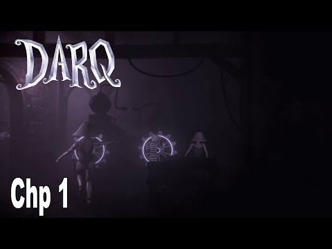 DARQ - Chapter 1 Walkthrough No Commentary [HD 1080P]