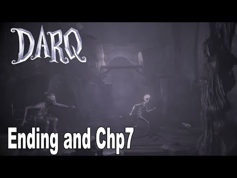 DARQ - Ending and Chapter 7 Walkthrough No Commentary [HD 1080P]