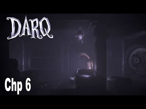 DARQ - Chapter 6 Walkthrough No Commentary [HD 1080P]