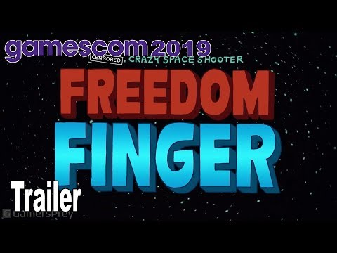 Freedom Finger - Gamescom 2019 Trailer [HD 1080P]