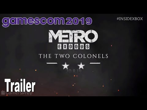Metro Exodus - The Two Colonels Gamescom 2019 Trailer [HD 1080P]