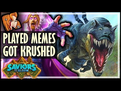 PLAYED MEMES AND GOT KRUSHED! - Saviors of Uldum Hearthstone