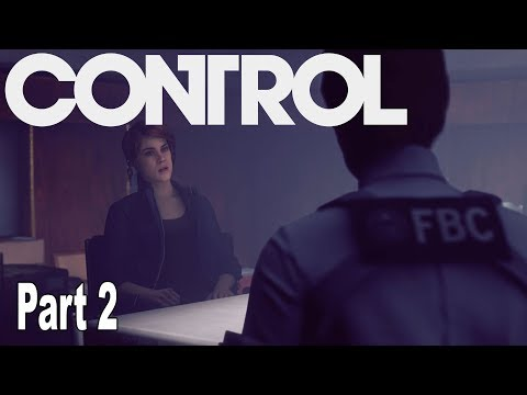 Control - Walkthrough Part 2 No Commentary [HD 1080P]