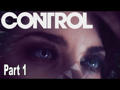 Control - Walkthrough  Part 1 No Commentary [HD 1080P]